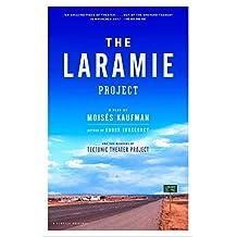 The Laramie Project (English Edition)
