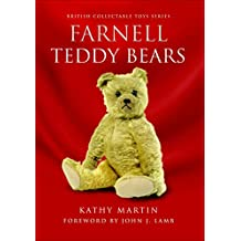 Farnell Teddy Bears (British Collectable Toys Series) (English Edition)