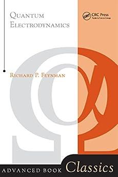 """Quantum Electrodynamics (English Edition)"",作者:[Feynman, Richard P.]"