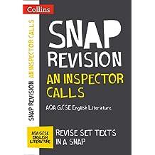 An Inspector Calls: New Grade 9-1 GCSE English Literature AQA Text Guide (Collins GCSE 9-1 Snap Revision) (English Edition)