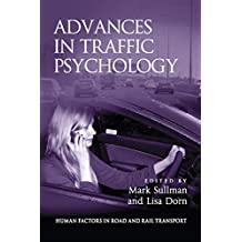 Advances in Traffic Psychology (Human Factors in Road and Rail Transport) (English Edition)
