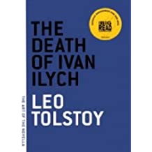 The Death of Ivan Ilych (The Art of the Novella) (English Edition)