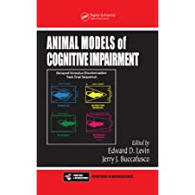 Animal Models of Cognitive Impairment (Frontiers in Neuroscience) (English Edition)