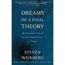 Dreams of a Final Theory: The Scientist's Search for the Ultimate Laws of Nature (English Edition)