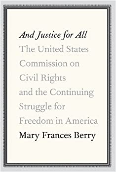 """""""And Justice for All (English Edition)"""",作者:[Mary Frances Berry]"""