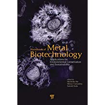 Handbook of Metal Biotechnology: Applications for Environmental Conservation and Sustainability (English Edition)