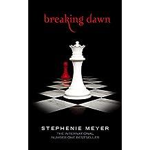 Breaking Dawn: Twilight, Book 4 (Twilight Saga) (English Edition)