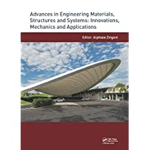 Advances in Engineering Materials, Structures and Systems: Innovations, Mechanics and Applications: Proceedings of the 7th International Conference on ... Cape Town, South Africa (English Edition)