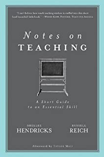 Notes on Teaching: A Short Guide to an Essential Skill (English Edition)