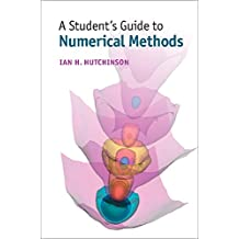 A Student's Guide to Numerical Methods (Student's Guides) (English Edition)