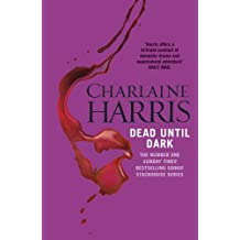 Dead Until Dark: A True Blood Novel (Sookie Stackhouse Book 1) (English Edition)