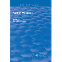 Carbon Monoxide (Routledge Revivals) (English Edition)