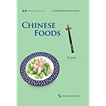 中华之美丛书:中国饮食(英文版)Sharing the Beauty of China: Chinese Foods (English Edition)