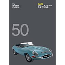 Fifty Cars that Changed the World: Design Museum Fifty (English Edition)