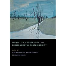 Inequality, Cooperation, and Environmental Sustainability (English Edition)