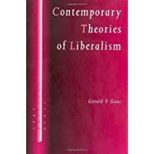 Contemporary Theories of Liberalism: Public Reason as a Post-Enlightenment Project (SAGE Politics Texts series) (English Edition)