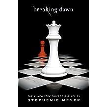 Breaking Dawn (The Twilight Saga Book 4) (English Edition)