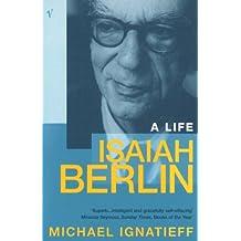 Isaiah Berlin: A Life (English Edition)