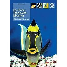 Los peces tropicales marinos (Spanish Edition)