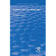 England in the Later Middle Ages (Routledge Revivals) (English Edition)