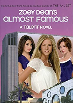 """""""Almost Famous, A Talent novel (English Edition)"""",作者:[Dean, Zoey]"""