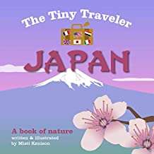 The Tiny Traveler: Japan: A Book of Nature (English Edition)