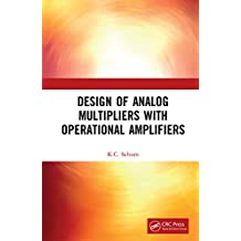 Design of Analog Multipliers with Operational Amplifiers (English Edition)
