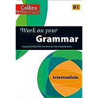 Grammar: B1 (Collins Work on Your…)