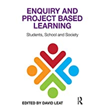 Enquiry and Project Based Learning: Students, School and Society (English Edition)