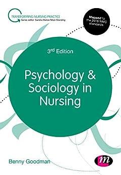 """Psychology and Sociology in Nursing (Transforming Nursing Practice Series) (English Edition)"",作者:[Goodman, Benny]"