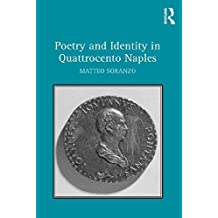 Poetry and Identity in Quattrocento Naples (English Edition)
