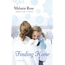 Finding Home: A Novel (English Edition)
