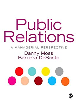 """Public Relations: A Managerial Perspective (English Edition)"",作者:[Moss, Danny, DeSanto, Barbara]"