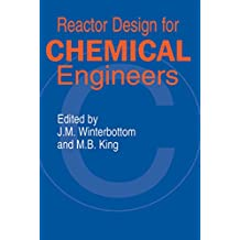 Reactor Design for Chemical Engineers (English Edition)