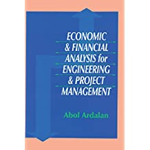 Economic and Financial Analysis for Engineering and Project Management (English Edition)