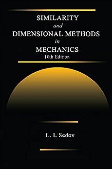 """Similarity and Dimensional Methods in Mechanics (English Edition)"",作者:[Sedov, L. I.]"