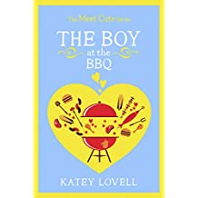 The Boy at the BBQ: A Short Story (The Meet Cute) (English Edition)