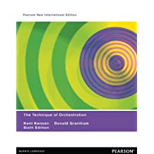 Technique of Orchestration, The: Pearson New International Edition (English Edition)