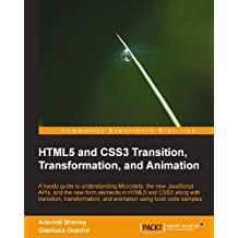 HTML5 and CSS3 Transition, Transformation, and Animation (Open Source) (English Edition)