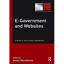 E-Government and Websites: A Public Solutions Handbook (The Public Solutions Handbook Series) (English Edition)