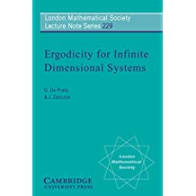 Ergodicity for Infinite Dimensional Systems (London Mathematical Society Lecture Note Series Book 229) (English Edition)