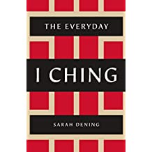 The Everyday I Ching (English Edition)