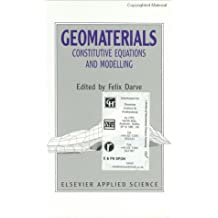 Geomaterials: Constitutive Equations and Modelling (English Edition)