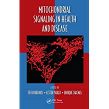 Mitochondrial Signaling in Health and Disease (Oxidative Stress and Disease Book 30) (English Edition)