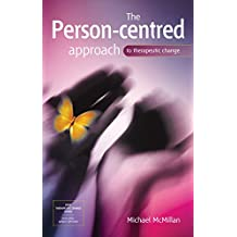 The Person-Centred Approach to Therapeutic Change (SAGE Therapeutic Change Series) (English Edition)