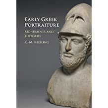 Early Greek Portraiture: Monuments and Histories (English Edition)
