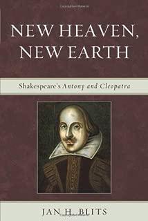 New Heaven, New Earth: Shakespeare's Antony and Cleopatra (English Edition)