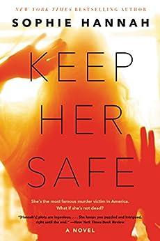 """Keep Her Safe: A Novel (English Edition)"",作者:[Hannah, Sophie]"