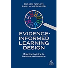 Evidence-Informed Learning Design: Creating Training to Improve Performance (English Edition)