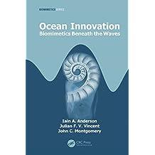 Ocean Innovation: Biomimetics Beneath the Waves (CRC Press Series in Biomimetics) (English Edition)